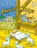 Cover of: Away in a Manger