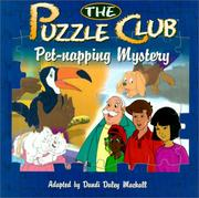 Cover of: The Puzzle Club pet-napping mystery | Dandi Daley Mackall