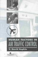 Human factors in air traffic control by V. David Hopkin