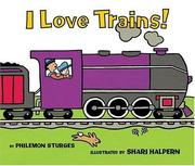 Cover of: I Love Trains