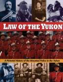 Cover of: Law of the Yukon