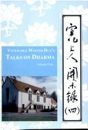 Cover of: Venerable Master Hua's talks on dharma