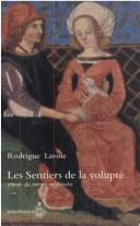 Cover of: Les sentiers de la volupté