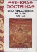 Cover of: Primeras doctrinas en la real audiencia de Quito, 1570-1640