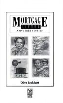 Cover of: Mortgage lifter and other stories