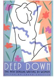 Cover of: Deep down | Laura Chester