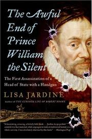Cover of: The Awful End of Prince William the Silent | Lisa Jardine