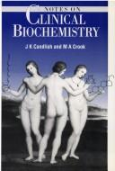 Cover of: Notes on clinical biochemistry