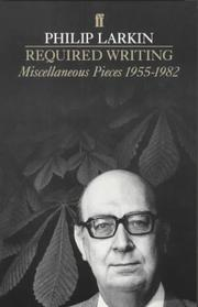 Cover of: Required writing | Philip Larkin