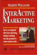 Cover of: Interactive marketing