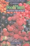 Cover of: Food plants of coastal First Peoples