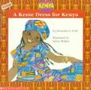 Cover of: A Kente dress for Kenya