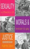 Cover of: Sexuality, morals and justice