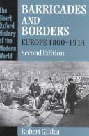 Cover of: Barricades and borders: Europe, 1800-1914