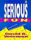 Cover of: Serious fun