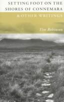 Cover of: Setting foot on theshores of Connemara & other writings | Robinson, Tim