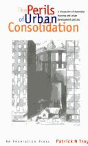 Cover of: The perils of urban consolidation
