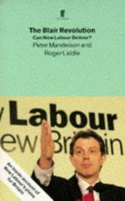 Cover of: The Blair revolution | Peter Mandelson