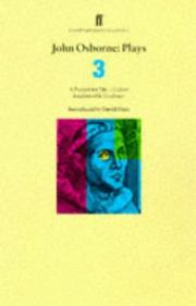 Cover of: John Osborne Plays Three: Luther, a Patriot for Me, and Inadmissible Evidence (Faber Contemporary Classics)
