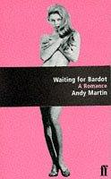 Cover of: Waiting for Bardot
