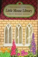 Cover of: Little mouse library | Barbara Davoll