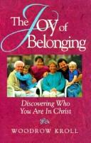 Cover of: The joy of belonging