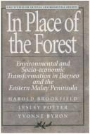 Cover of: In place of the forest | H. C. Brookfield