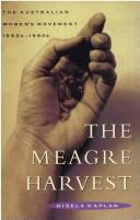 Cover of: The meagre harvest