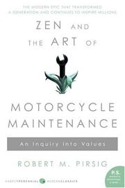 Cover of: Zen and the Art of Motorcycle Maintenance | Robert M. Pirsig