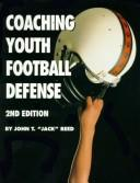 Cover of: Coaching youth football defense