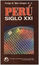 Cover of: Perú, siglo XXI