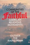 Cover of: Communities of the faithful