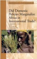 Cover of: Did domestic policies marginalize Africa in international trade?