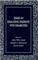 Cover of: Issues in educating students with disabilities |