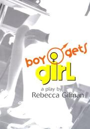 Cover of: Boy gets girl | Rebecca Claire Gilman