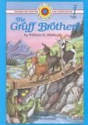 Cover of: Gruff brothers | William H. Hooks