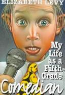 Cover of: My life as a fifth-grade comedian