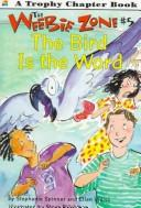 Cover of: The bird is the word