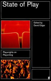 Cover of: State of Play: Playwrights on Playwriting