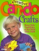 Cover of: Creative can-do crafts