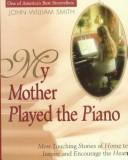 Cover of: My mother played the piano