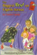 Cover of: The biggest pest on Eighth Avenue | Laurie Lawlor