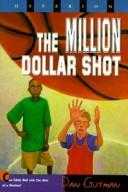 Cover of: The million dollar shot | Pikney