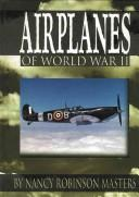 Cover of: Airplanes of World War II (Wings of War)