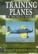 Cover of: Training planes of World War II