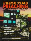 Cover of: Prime-time preaching
