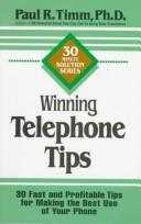 Cover of: Winning telephone tips | Paul R. Timm