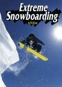 Cover of: Extreme snowboarding
