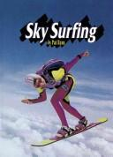 Cover of: Sky surfing
