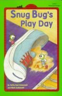Cover of: Snug Bug's play day